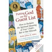 Putting God on the Guest List, Third Edition : How to Reclaim the Spiritual Meaning of Your Child's Bar or Bat Mitzvah