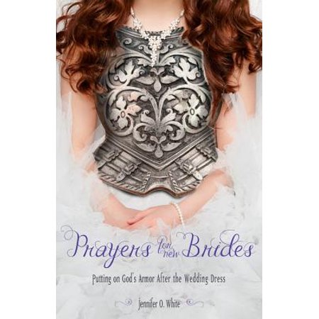 Prayers for New Brides : Putting on God's Armor After the Wedding Dress - After Wedding Brunch
