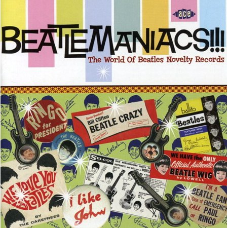 - Beatlemaniacs: The World Of Beatles Novelty Records (CD)