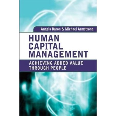 Human Capital Management  Achieving Added Value Through People