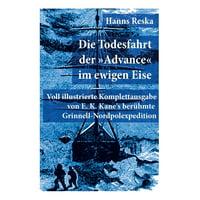 Die Todesfahrt der Advance im ewigen Eise (Paperback)