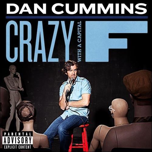 Dan Cummins: Crazy With A Capital F (Widescreen)