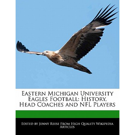 Eastern Michigan University Eagles Football : History, Head Coaches and NFL (Black Head Coaches In The Nfl History)