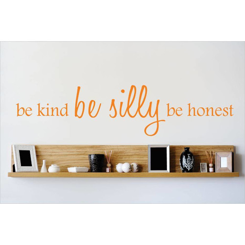 Design With Vinyl Be Kind Be Silly Be Honest Wall Decal