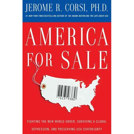 America for Sale: Fighting the New World Order, Surviving a Global Depression, and Preserving U.S.A. Sovereignty