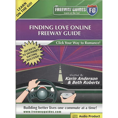 Finding Love Online Freeway Guide: Click Your Way to Romance!