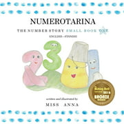 The Number Story 1 NUMEROTARINA : Small Book One English-Finnish (Paperback)