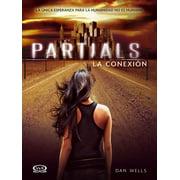 Partials - La conexión - eBook