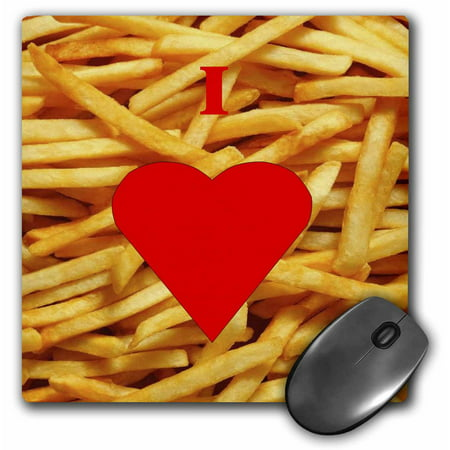3Drose I Love French Fries  Mouse Pad  8 By 8 Inches