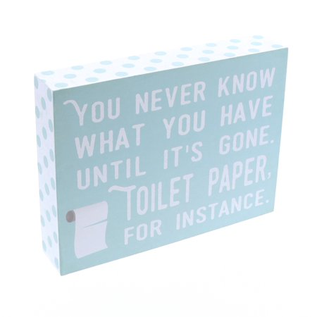 Barnyard Designs You Never Know What You Have Until Its Gone Toilet Paper Humor Box Wall Art Sign, Primitive Country Farmhouse Bathroom Home Decor Sign With Sayings 8