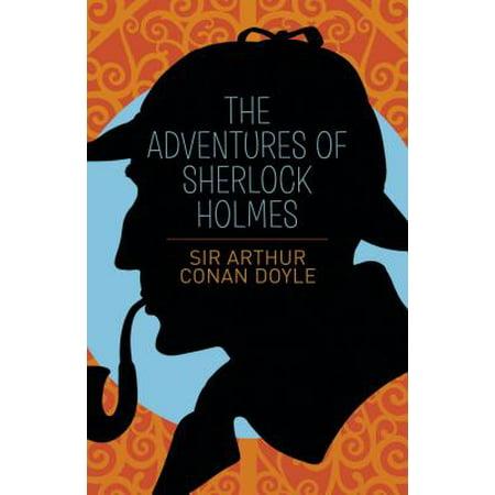 The Adventures of Sherlock Holmes (Sherlock Holmes The Adventures Of Sherlock Holmes)
