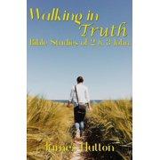Walking in Truth: Bible Studies of 2 & 3 John - eBook