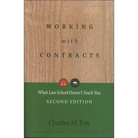 Working with Contracts : What Law School Doesn't Teach You (Express Law Contract Law)