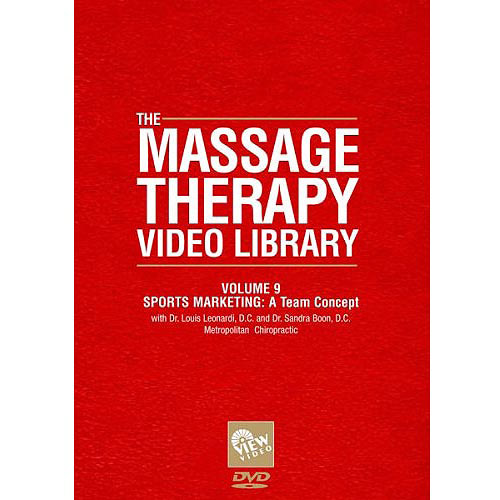 The Massage Therapy Video Library, Vol. 9: Sports Marketing - A Team Concept