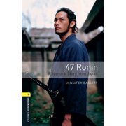 47 Ronin A Samurai Story from Japan Level 1 Oxford Bookworms Library - eBook