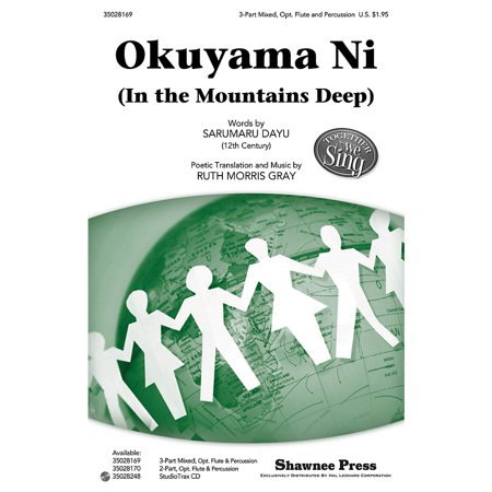Morris Mix (Shawnee Press Okuyama Ni (In the Mountains Deep) Together We Sing Series 3-PART MIXED composed by Ruth Morris)