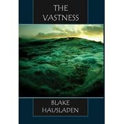 The Vastness