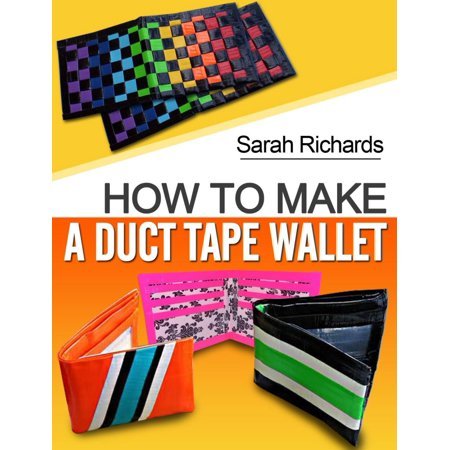 How To Make A Duct Tape Wallet - eBook