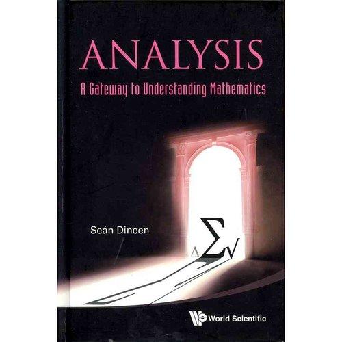 Analysis: A Gateway to Understanding Mathematics