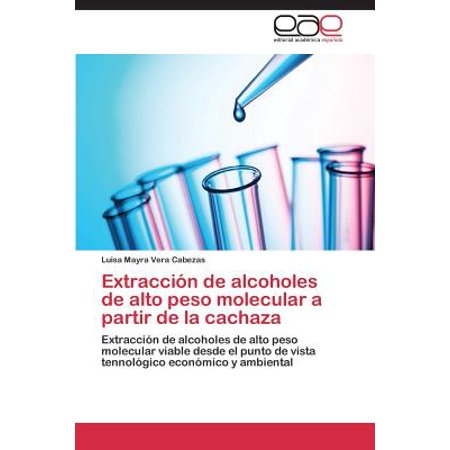 Extraccion de Alcoholes de Alto Peso Molecular a Partir de La Cachaza ()