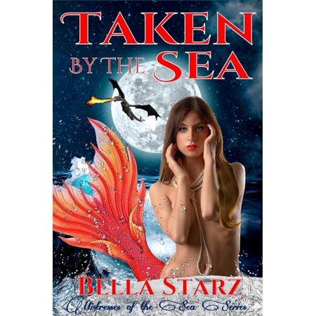 Taken By The Sea: A Mermaid Romance - eBook
