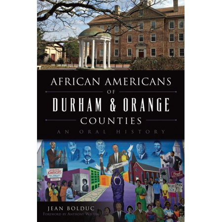 African Americans Of Durham   Orange Counties