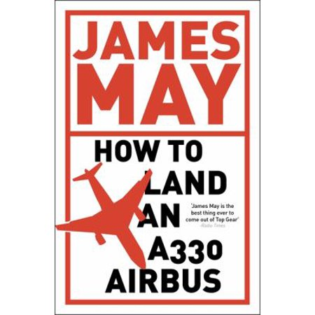 How To Land An A330 Airbus   And Other Vital Skills For The Modern Man