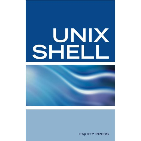 UNIX Shell Scripting Interview Questions, Answers, and Explanations: UNIX Shell Certification Review - (Linux Shell Scripting Interview Questions And Answers)