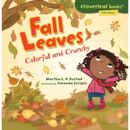 Fall Leaves : Colorful and Crunchy](Leaf Fall)