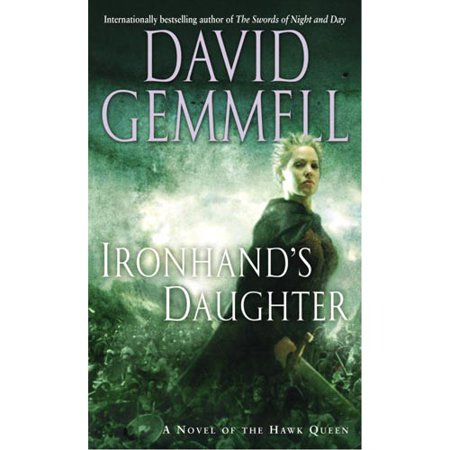 Ironhands Daughter: A Novel of The Hawk Queen by