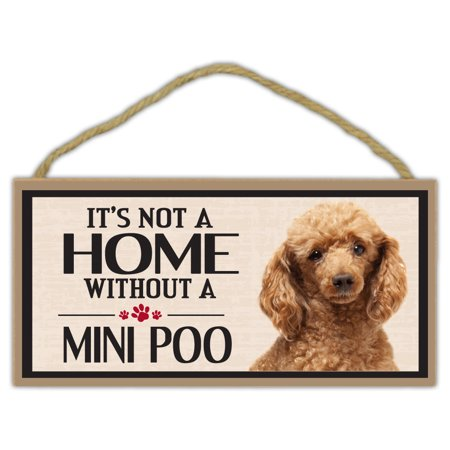 Wood Sign: It's Not A Home Without A MINI POO (Miniature Poodle) | Dogs, Gifts (Poodle Dog Pictures)