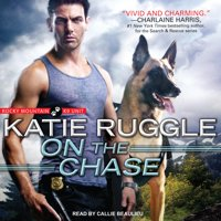 Rocky Mountain K9 Unit: On the Chase (Audiobook)