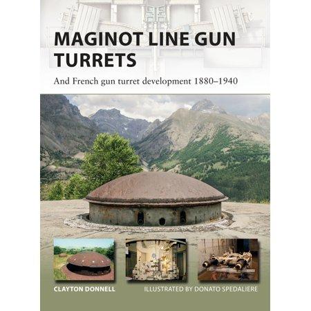 Maginot Line Gun Turrets : And French gun turret development (French Gin)
