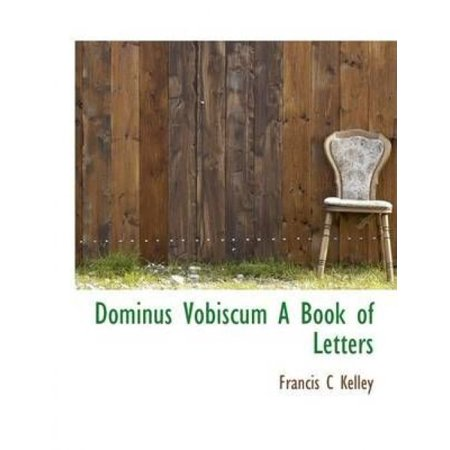 Dominus Vobiscum a Book of Letters - image 1 of 1