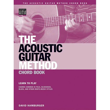 Acoustic Guitar Private Lessons: The Acoustic Guitar Method Chord Book (Paperback)