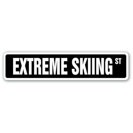 Metal Ski Sign (EXTREME SKIING Street Sign snow skis snowboard skier ski | Indoor/Outdoor | 24
