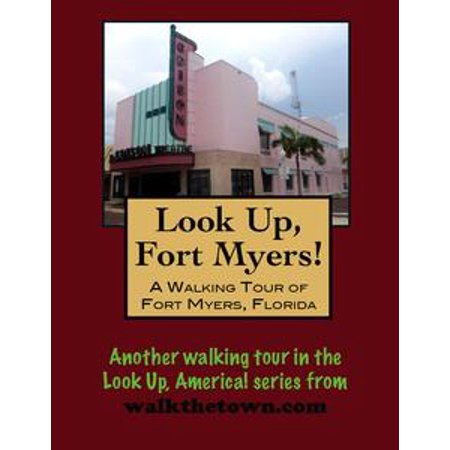 A Walking Tour of Fort Myers, Florida - eBook