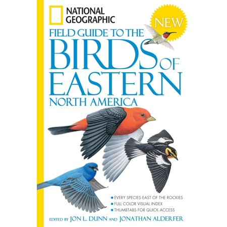 National Geographic Field Guide to the Birds of Eastern North America ()