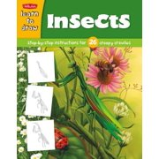 Learn to Draw Insects : Learn to Draw and Color 26 Insects, Step by Easy Step, Shape by Simple Shape!