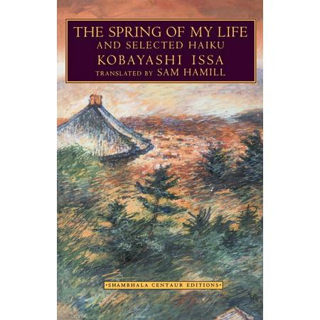 The Spring of My Life : And Selected Haiku (Halloween Haiku Poetry)