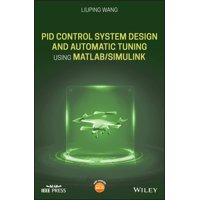 Wiley - IEEE: Pid Control System Design and Automatic Tuning Using Matlab/Simulink (Hardcover)