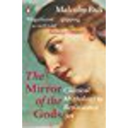 The Mirror Of The Gods  Classical Mythology In Renaissance Art  Paperback