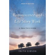 Reminiscence and Life Story Work: A Practice Guide (Paperback)