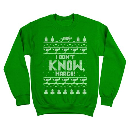 Greek Crewneck Sweatshirt (I Don't Know Margo Small Green Crewneck)