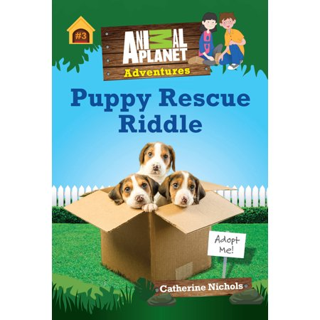 Puppy Rescue Riddle (Animal Planet Adventures Chapter Book
