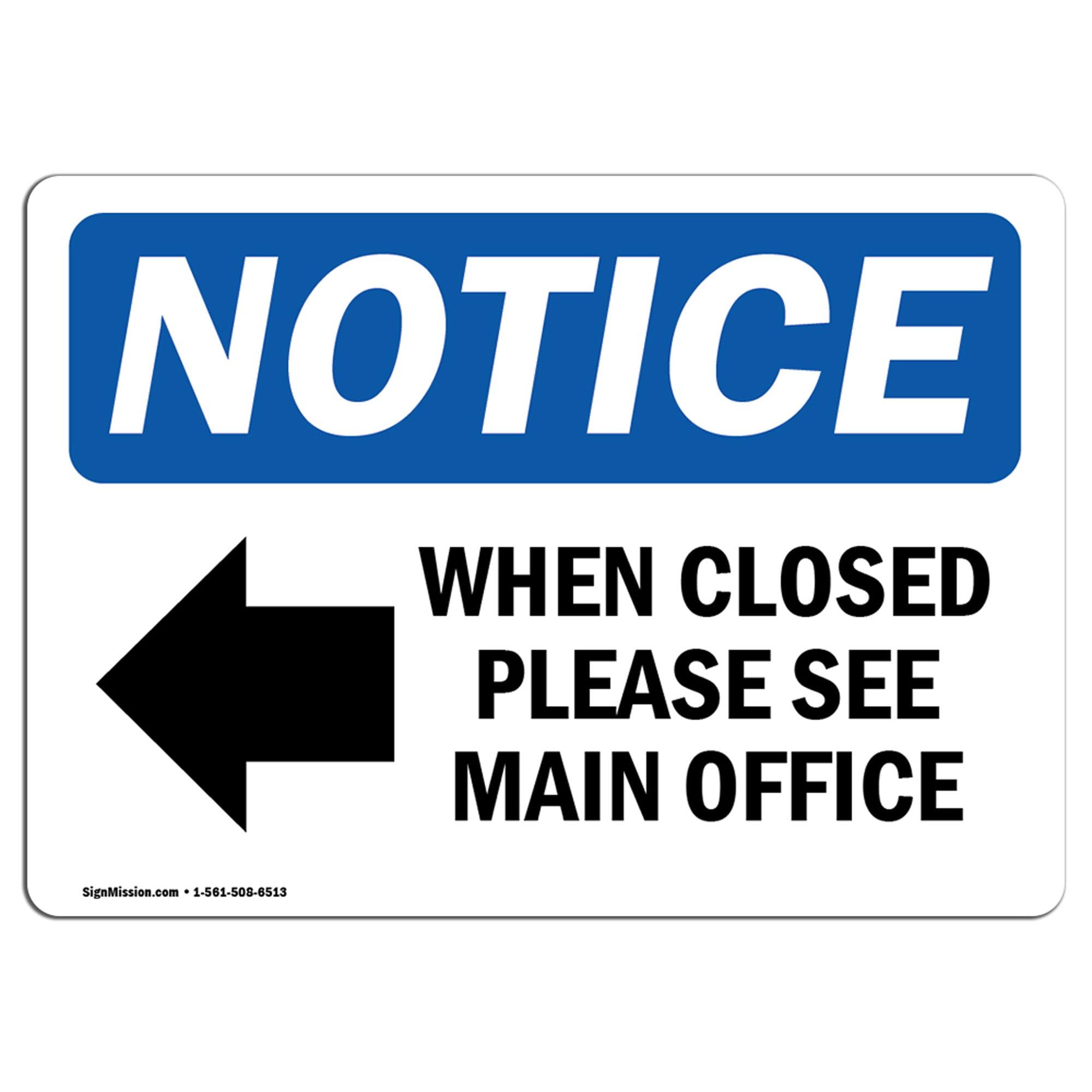 NOTICE Please Use Other Door Sign With SymbolHeavy Duty OSHA Notice