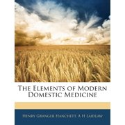 The Elements of Modern Domestic Medicine