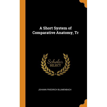 A Short System of Comparative Anatomy, Tr (T/r Systems)