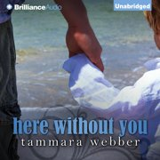 Here Without You - Audiobook