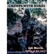 Chimps with Nukes - eBook